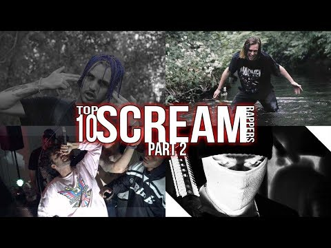 TOP 10 SCREAM RAPPERS (TRAP METAL ARTISTS) PART 2 [SWERZIE, ITSOKTOCRY, & MORE]
