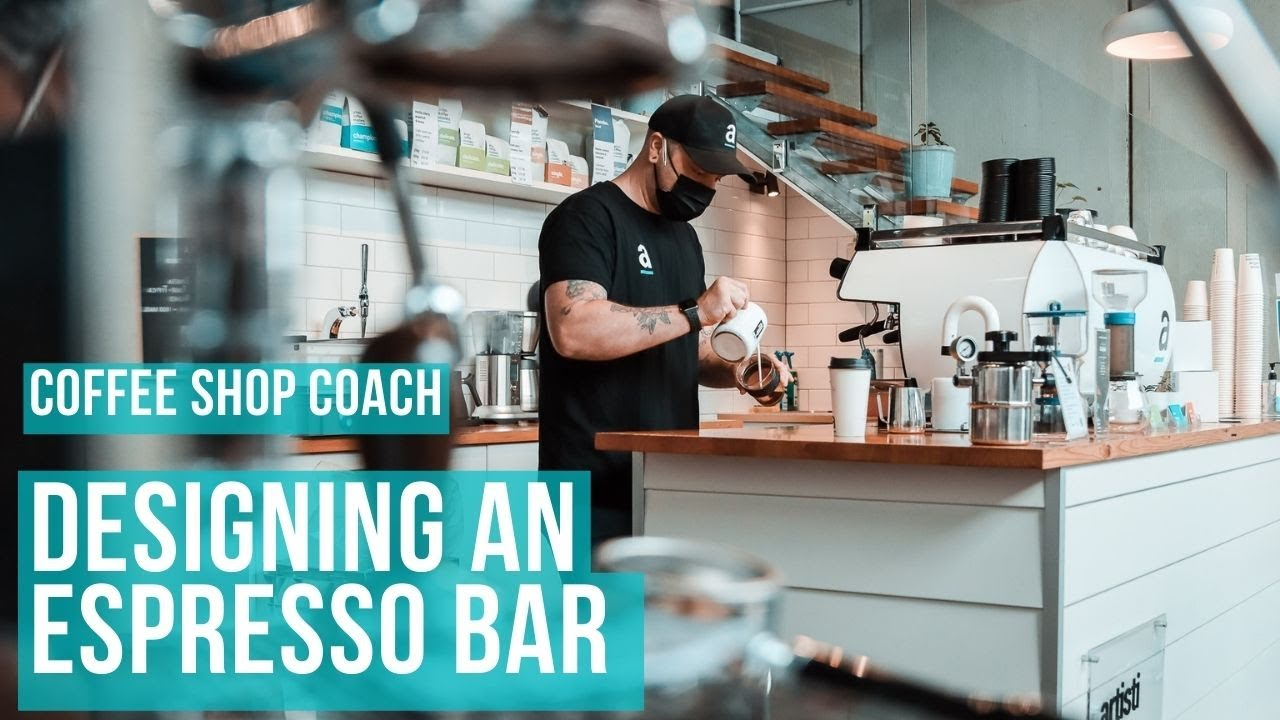 Espresso Bar & Cafe Layout & Design Considerations - YouTube
