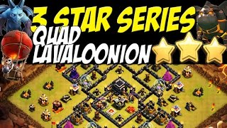 3 Star Series: Perfect TH 9 Quad Lavaloonion Attack Strategy vs PopularTH9 War Base | Clash of Clans
