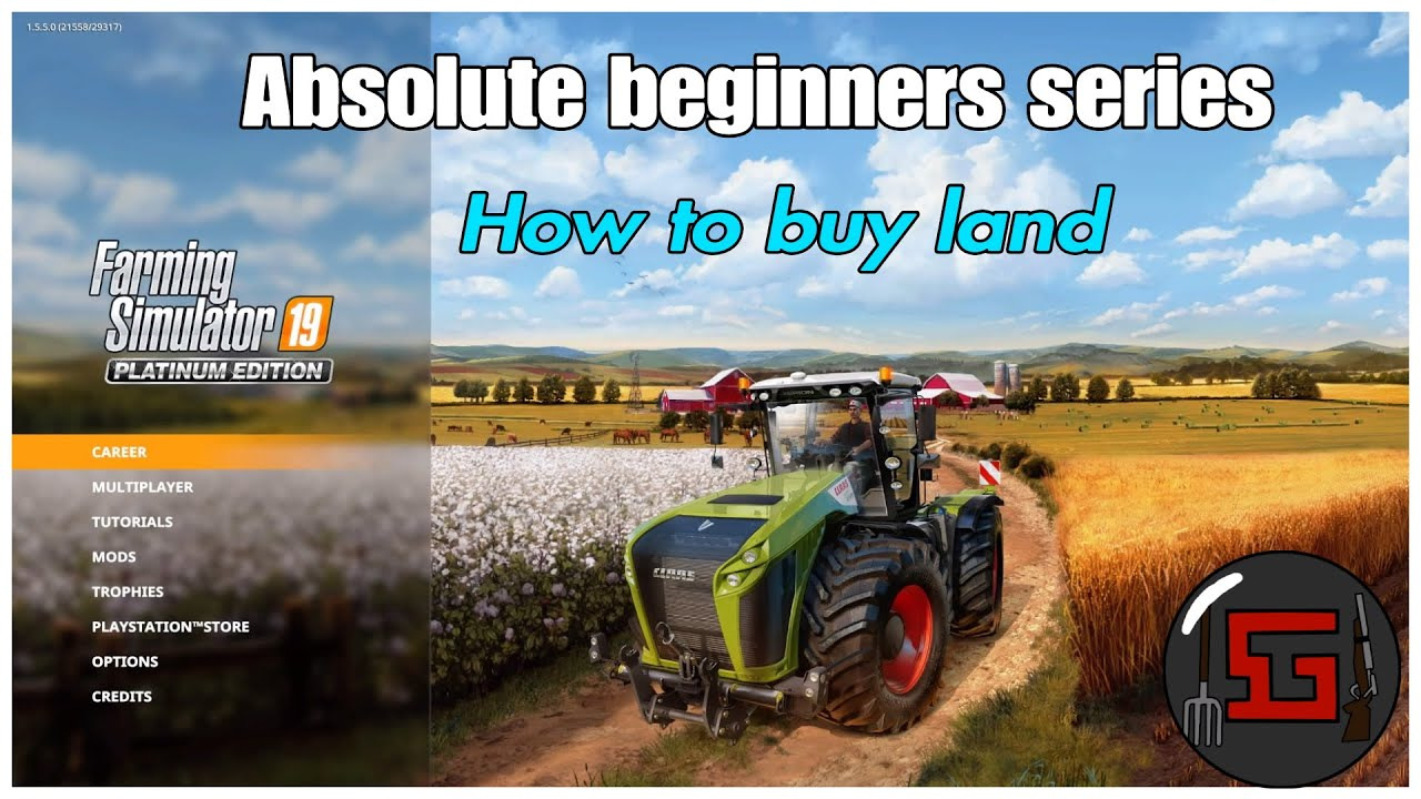 Fs19 Beginners Series How To Buy Land Fields Ps4 Youtube