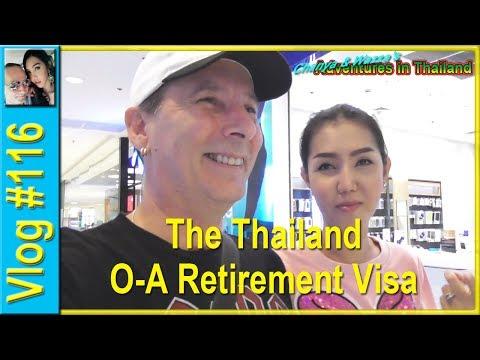 Vlog 116 - The Thailand O-A Retirement Visa
