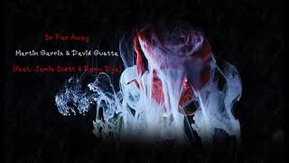 แปลไทย [Kara] So Far Away - Martin Garrix & David Guetta (feat. Jamie Scott & Romy Dya)