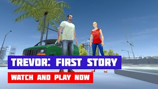 Trevor: First Story — Mad City Crime · Game · Gameplay
