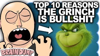 TOP 10 REASONS THE GRINCH IS BULLSHIT - Brain Dump