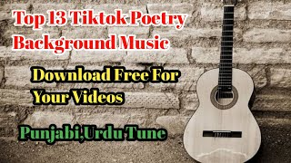 Tiktok Poetry Background Music|Top 13 Sad Poetry Background Music 2020|No Copyright|
