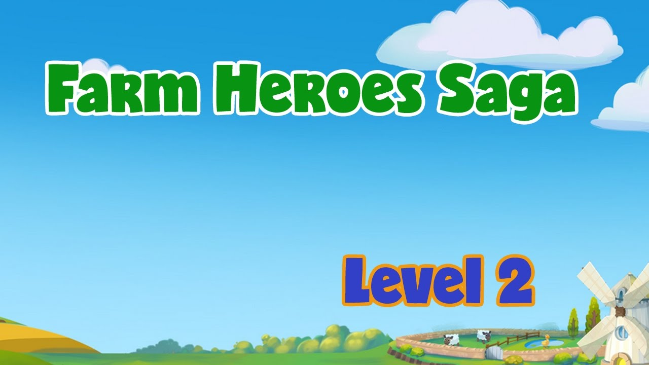 Farm Heroes 2