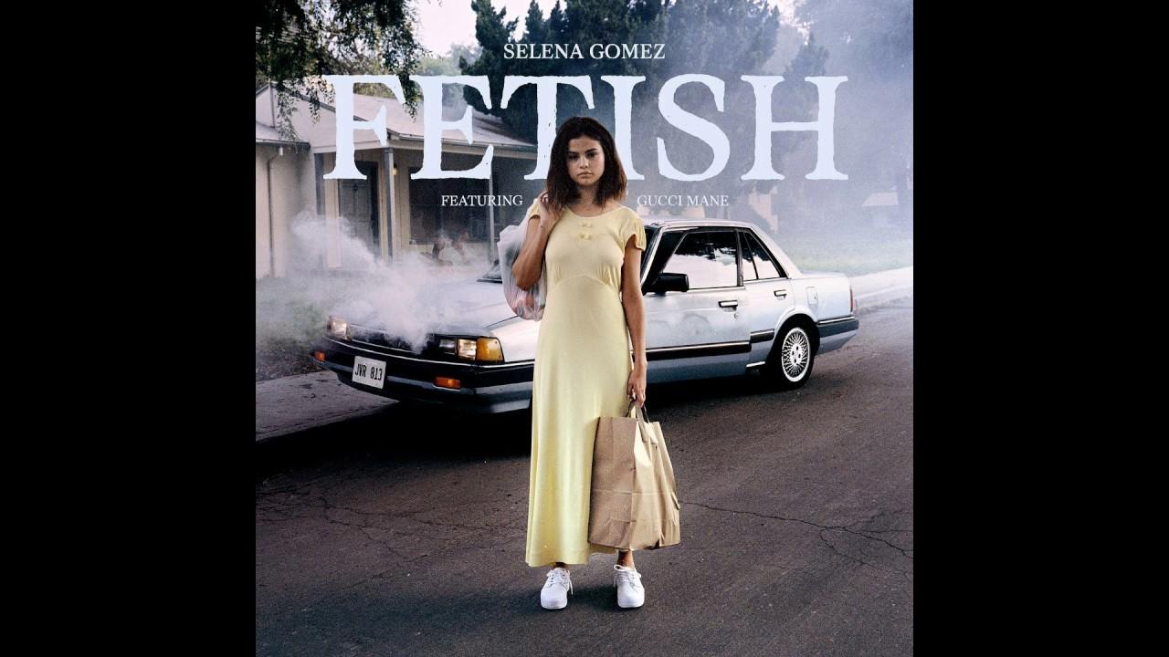 Selena Gomez - Fetish (Lyrics) ft. Gucci Mane