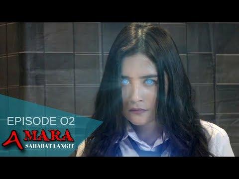 Amara Sahabat Langit - Episode 02 | Sinetron 2017