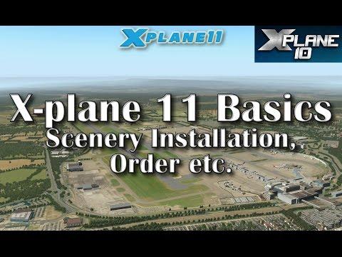 X-plane 11 Basics - Scenery Installation