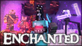 - Enchanted A Minecraft Music Video Parody