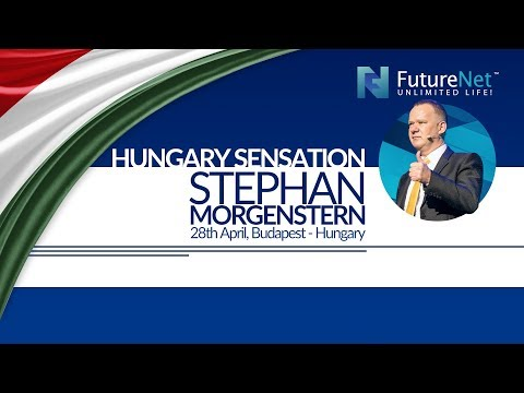 FutureNet Hungary Sensation – Stephan Morgenstern