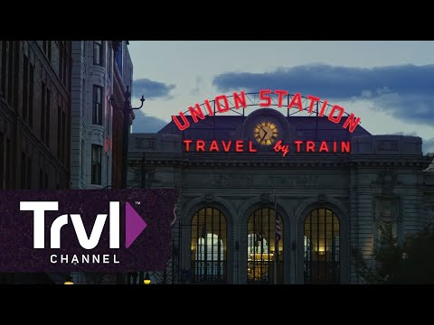 What to Do at Union Station in Denver - Travel Channel