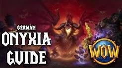 ONYXIA RAID GUIDE - WoW Classic - For Dummies - German Deutsch Gameplay