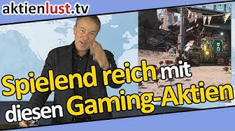 Apple, Activision, EA, Take-Two, Tencent: Spielend reich werden!