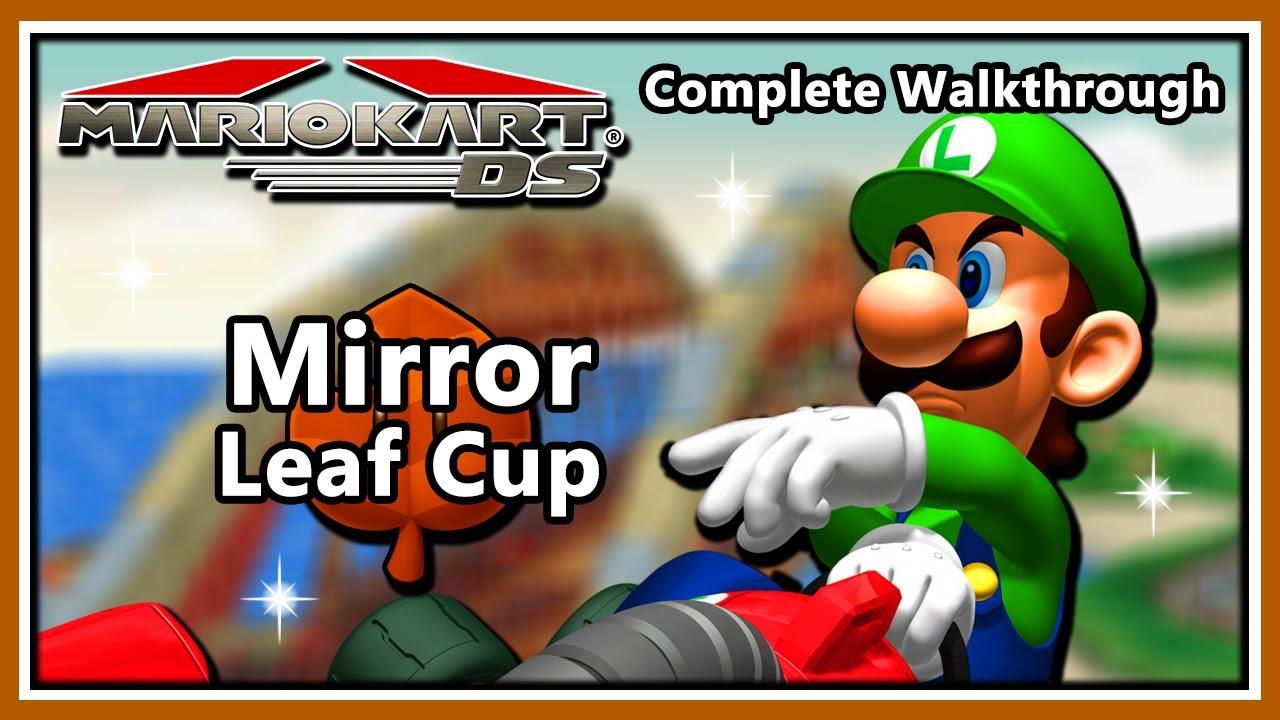 Mario Kart DS Complete Walkthrough - Mirror Mode Leaf Cup (HD 1080p)