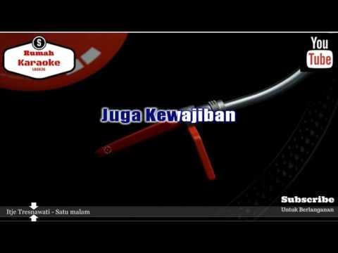 Karaoke Itje Tresnawati - Satu malam