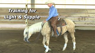 How To Train a Horse to be Light & Supple - Demo & Test for Reining, Cutting or Trail Riding