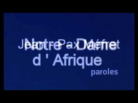 Notre-Dame d'Afrique. - Jean-Pax Méfret - Karine Michel -