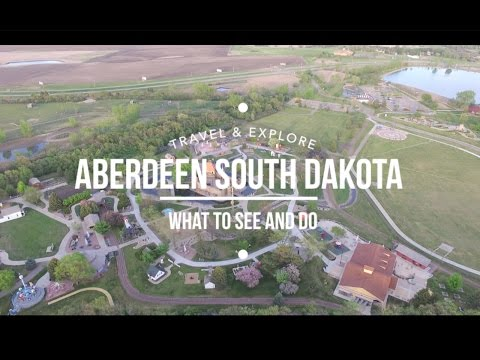ABERDEEN SOUTH DAKOTA | What to Do and See