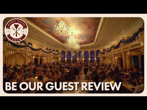 Be Our Guest Dinner Review   Disney Dining Show   08/16/17