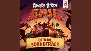 Angry Birds Epic! Main Theme
