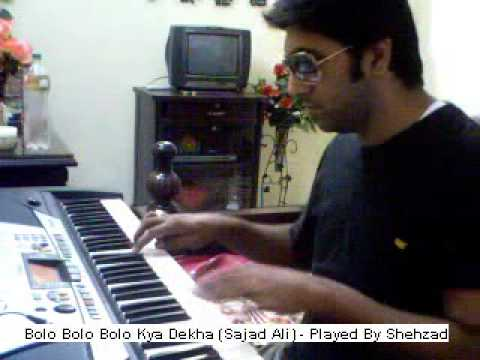 Bolo Bolo Bolo Kya Dekha(Sajjad Ali) -...