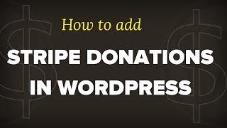 How to Add a Stripe Donate Button in WordPress