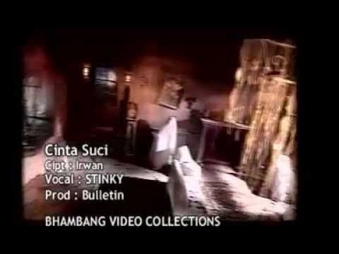 Stinky - Cinta Suci (Original Video Clip).flv