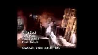Stinky - Cinta Suci (Original Video Clip).flv