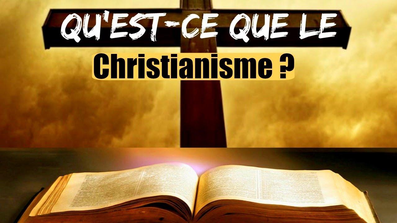 qu u0026 39 est-ce que le christianisme