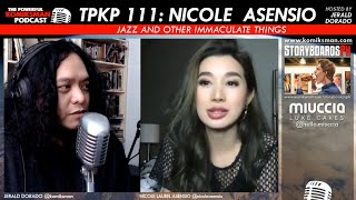 TPKP 111: Nicole Laurel Asensio   Jazz and Other Immaculate Things