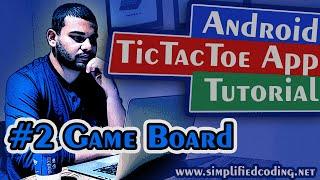#2 Android Tic Tac Toe App Tutorial - Game Board screenshot 1