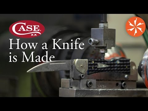 Case   How A Knife Is Made