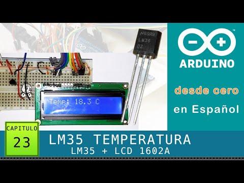 Arduino Desde Cero En Español - Capítulo 23 - LM35 Sensor De Temperatura + LCD