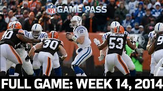 A Second Half Surge! Colts vs. Browns 2014, Week 14 FULL GAME