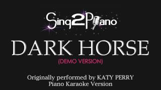 Dark Horse (Piano Karaoke Version) Katy Perry
