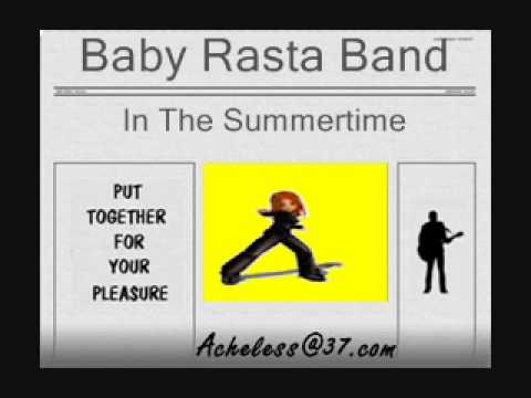 Baby Rasta Band - In The Summertime