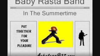 Baby Rasta Band - In The Summertime