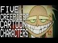 5 Creepiest Cartoon Characters