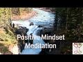 Guided Meditation - Positive Mindset - Positive Attitude - Raise Positive Vibrations