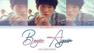 KIM JAEHWAN (김재환) - Begin Again (안녕하세요) (HAN/ROM/INDO Lyrics가사)
