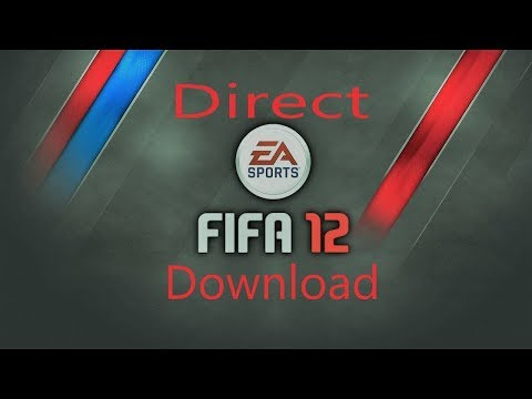 How To Download FIFA 12 For PC Full Version