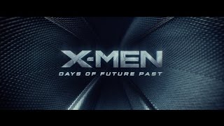 X-Men: Days of Future Past Opening Titles