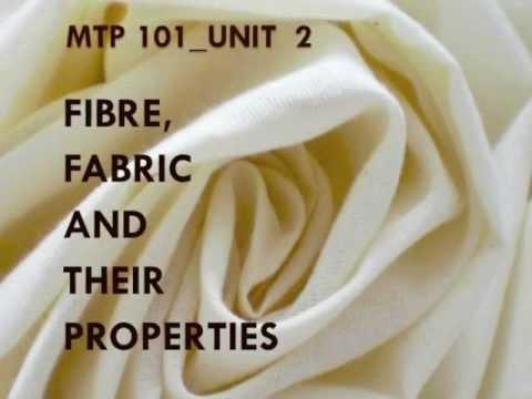 Vocational Courses DEI MTP101 U2 Fiber, Fabric And Their Properties