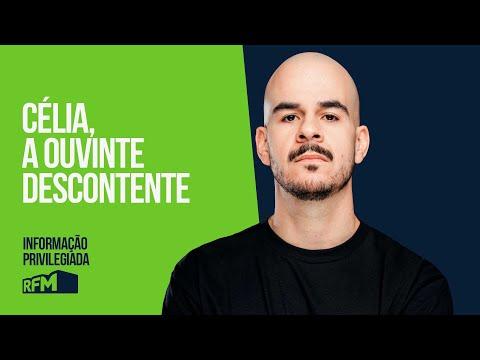 """EP1 - """"CÉLIA A OUVINTE DESCONTENTE"""" - INFORMAÇÃO PRIVILEGIADA LUÍSFRANCOBASTOS RFM👌🏻"""