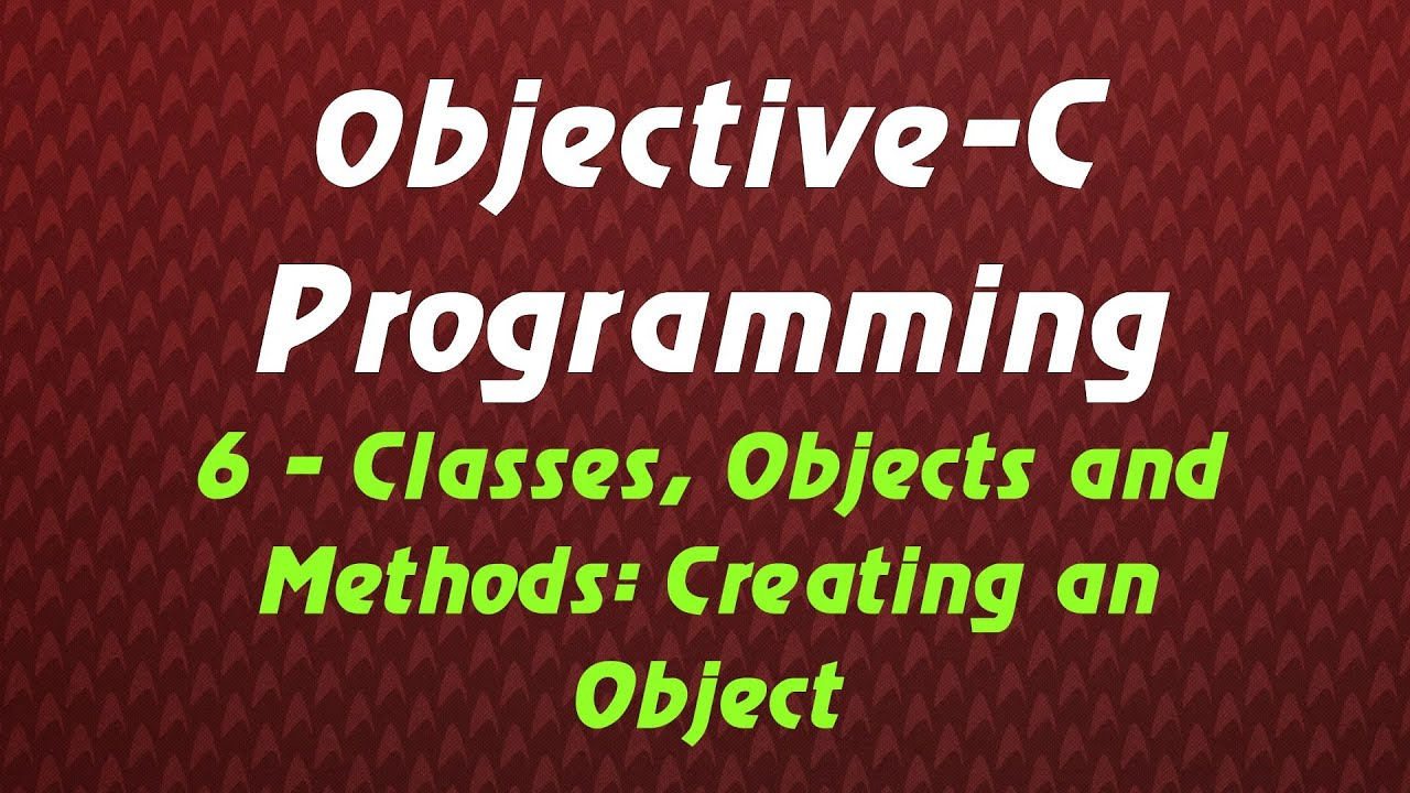 Objective C Programming – Tutorial 6 – Classes, Objects and Methods: Creating an Object