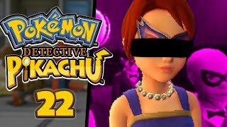 The end begins.. WE'RE GOING UNDERCOVER.. - Pokémon: Detective Pikachu (Part 22)