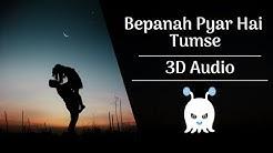 bepanah pyar hai tumse full song - Free Music Download