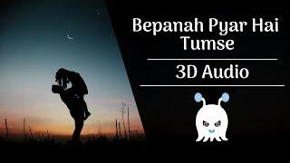 Download lagu Bepanah Pyar Hai Tumse   3D Audio   Surround Sound   Use Headphones 👾