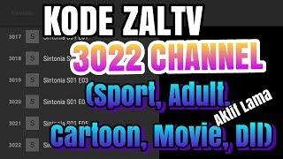 Zaltv Code 3022 Channel Support Channel Dewasa, Sport, Movie, Cartoon Aktif Masih Lama